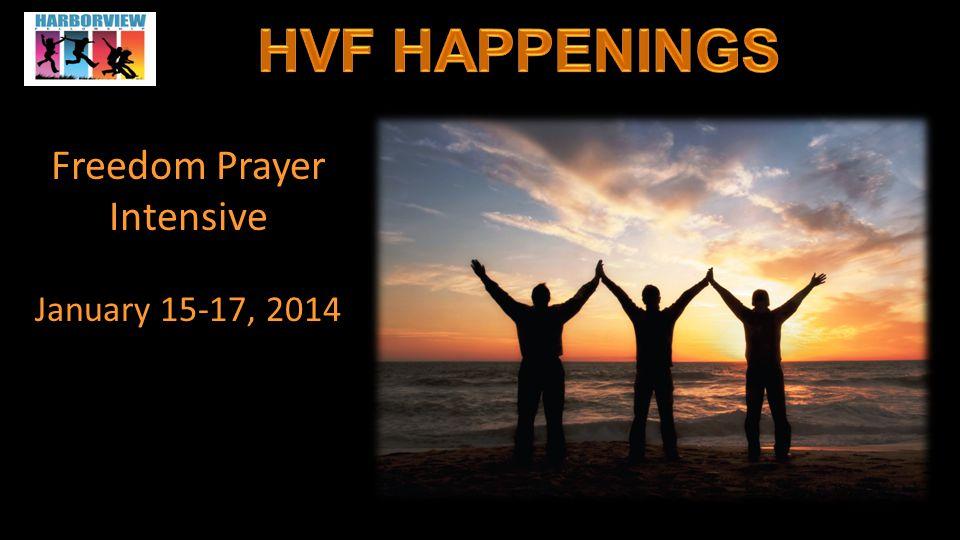 Freedom Prayer Intensive January 15-17, 2014