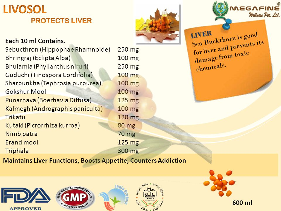 LIVER Sea Buckthorn is good for liver and prevents its damage from toxic chemicals. Each 10 ml Contains. Sebucthron (Hippophae Rhamnoide)250 mg Bhring