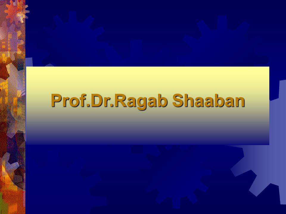 Prof.Dr.Ragab Shaaban