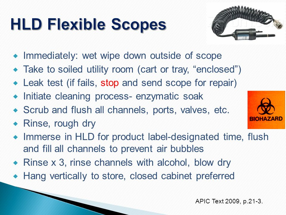 """ Immediately: wet wipe down outside of scope  Take to soiled utility room (cart or tray, """"enclosed"""")  Leak test (if fails, stop and send scope for"""