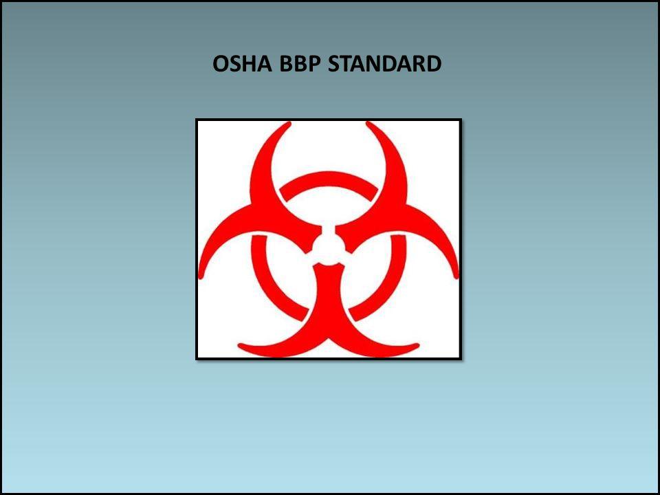 Work associated risks OSHA BBP STANDARD