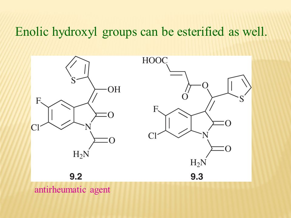 Enolic hydroxyl groups can be esterified as well. antirheumatic agent