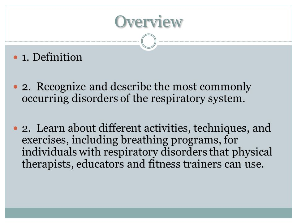 What are Respiratory Disorders.First…what is the respiratory system.