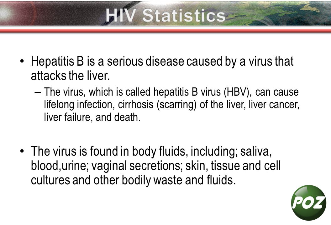 Hepatitis B is a serious disease caused by a virus that attacks the liver.