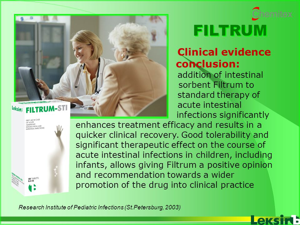 FILTRUM Clinical evidence conclusion: addition of intestinal sorbent Filtrum to standard therapy of acute intestinal infections significantly enhances