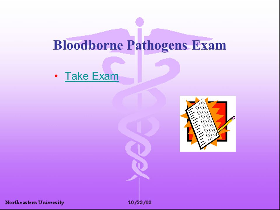 Bloodborne Pathogens Exam Take Exam