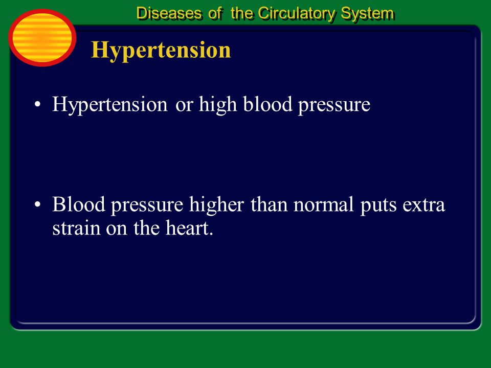 Blood Pressure The Circulatory System 1 1 The force of the blood on the walls of the blood vessels is called blood pressure.