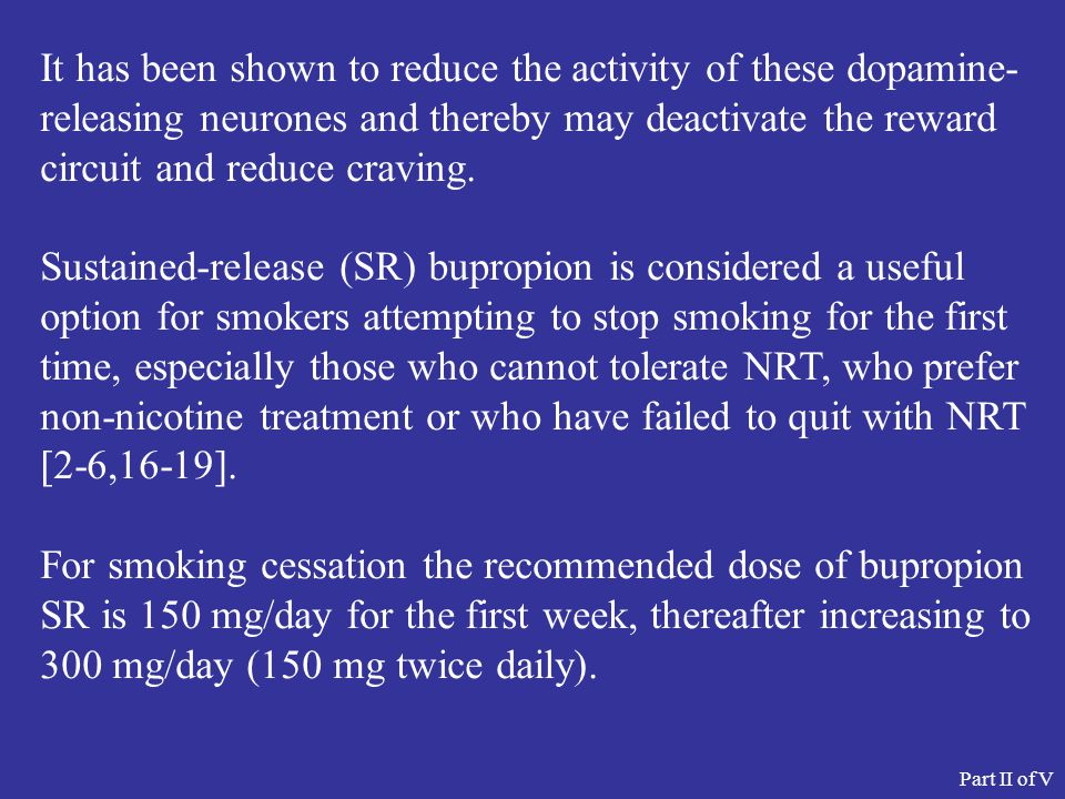It has been shown to reduce the activity of these dopamine- releasing neurones and thereby may deactivate the reward circuit and reduce craving.