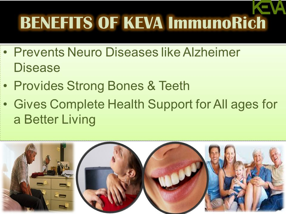 Prevents Neuro Diseases like Alzheimer Disease Provides Strong Bones & Teeth Gives Complete Health Support for All ages for a Better Living Prevents N