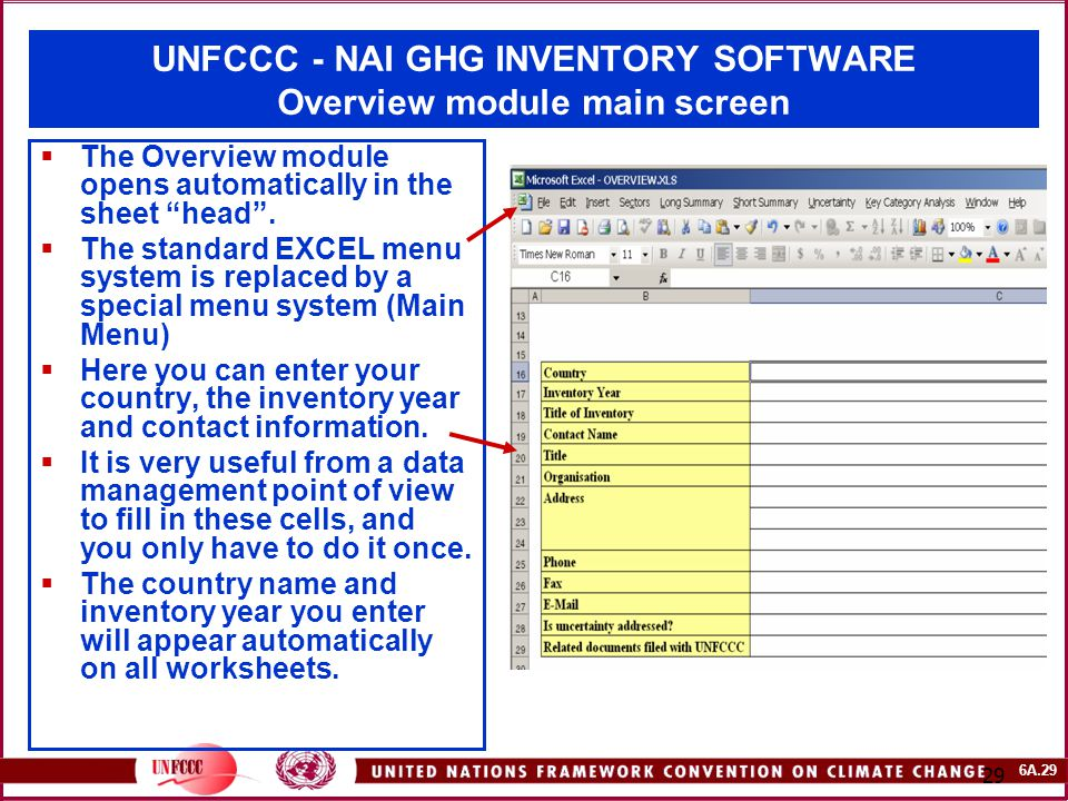 """6A.29 29 UNFCCC - NAI GHG INVENTORY SOFTWARE Overview module main screen  The Overview module opens automatically in the sheet """"head"""".  The standard"""