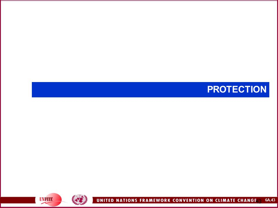 6A.43 43 PROTECTION