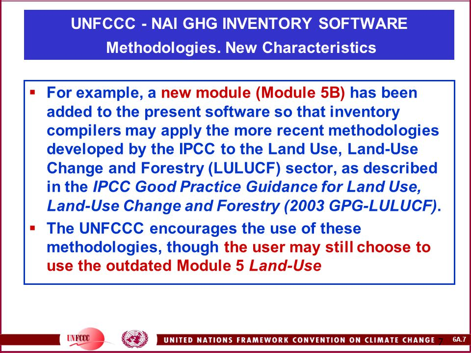 6A.28 28 UNFCCC - NAI GHG INVENTORY SOFTWARE The Overview module The Overview module serves two purposes:  First, from here the modules for individual sectors can be accessed through the menu bar; and  Second, the Overview module contains summary tables that can be used for reporting, and also the Key Category Analysis tool that can be used for identifying key categories in the inventory.