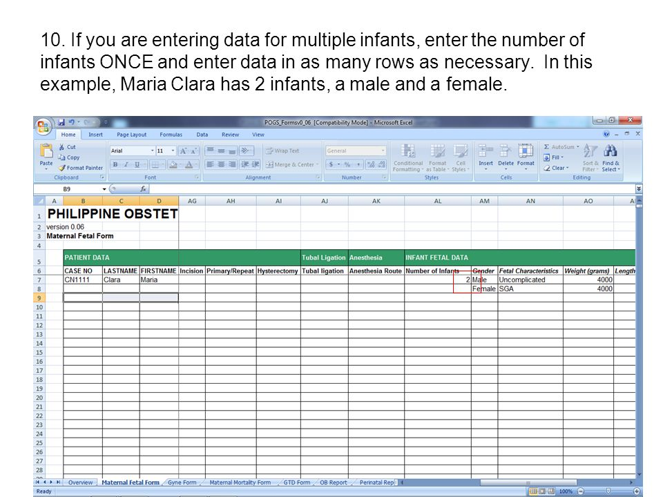 10. If you are entering data for multiple infants, enter the number of infants ONCE and enter data in as many rows as necessary. In this example, Mari