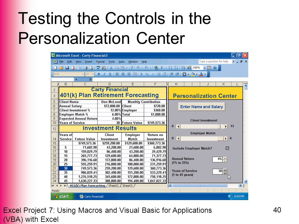 Excel Project 7: Using Macros and Visual Basic for Applications (VBA) with Excel 40 Testing the Controls in the Personalization Center