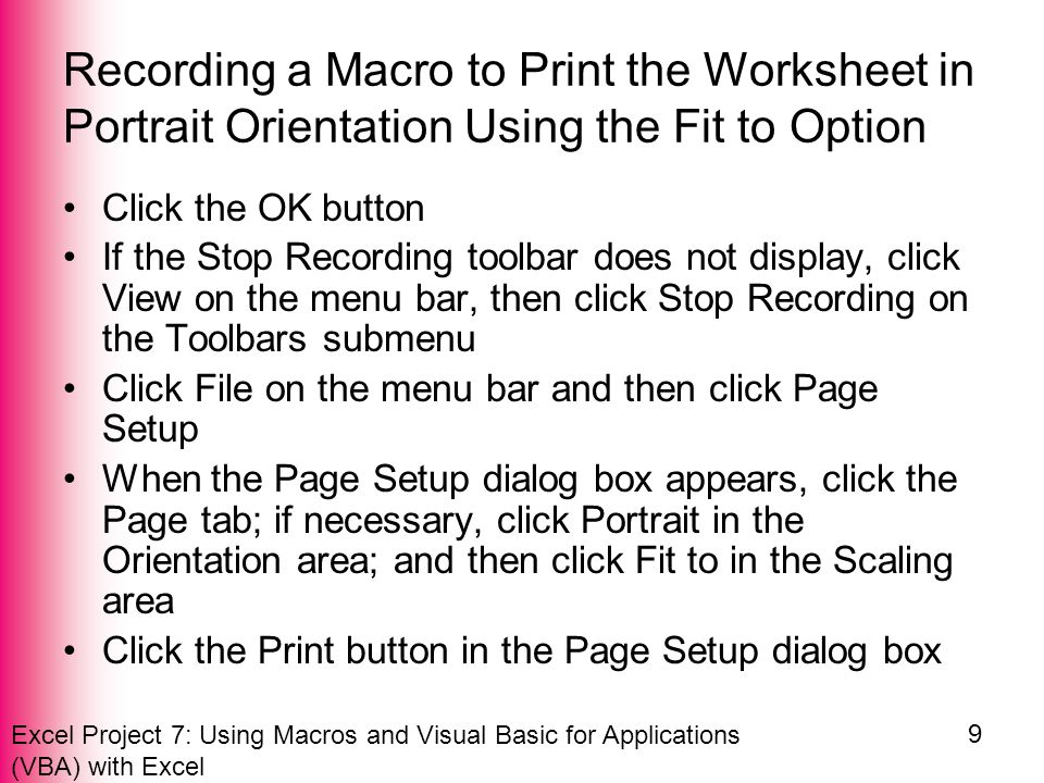 Excel Project 7: Using Macros and Visual Basic for Applications (VBA) with Excel 30 Setting the Command Button Control Properties Click Font in the Properties list and then click the Font button When the Font dialog box appears, click Bold in the Font style list and 12 in the Size list Click the OK button