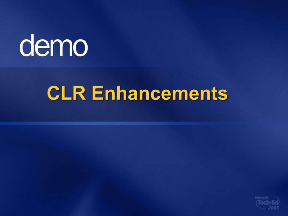 CLR Enhancements