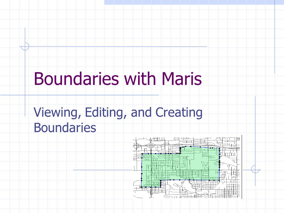 Boundaries with Maris Viewing, Editing, and Creating Boundaries