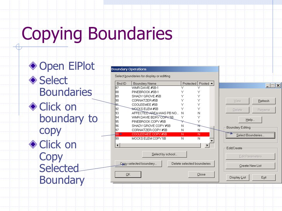 Copying Boundaries Open ElPlot Select Boundaries Click on boundary to copy Click on Copy Selected Boundary