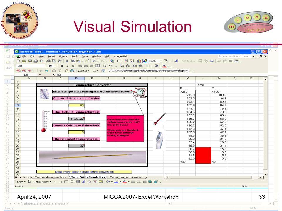 April 24, 2007MICCA 2007- Excel Workshop33 Visual Simulation