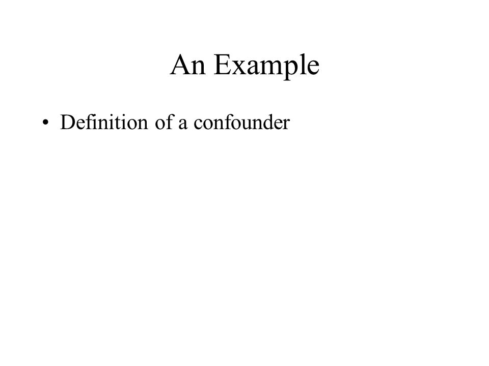 An Example Definition of a confounder