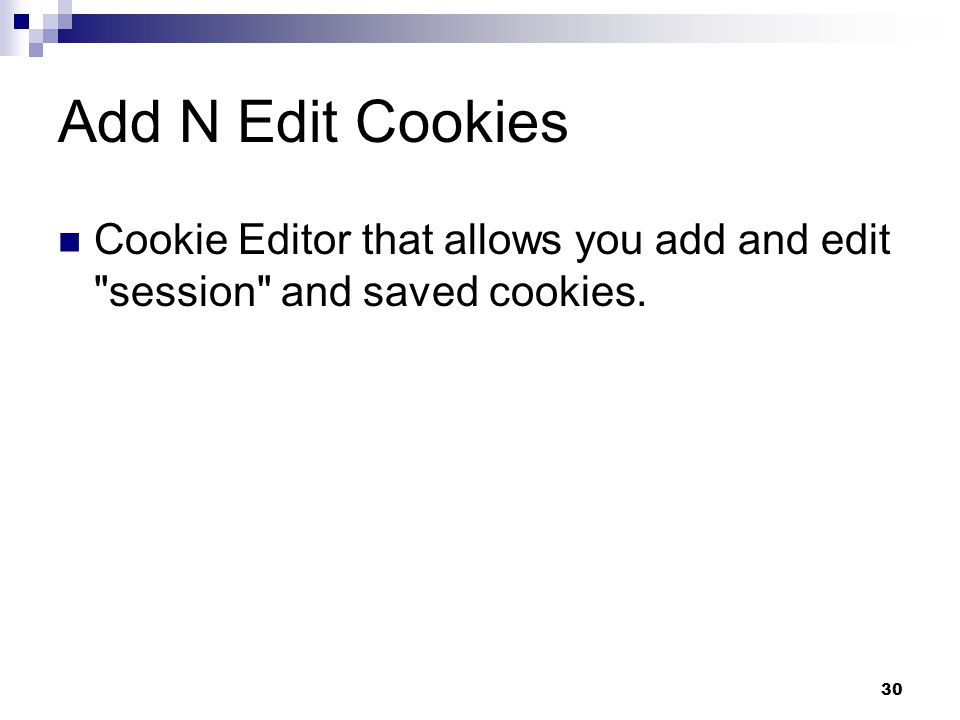 30 Add N Edit Cookies Cookie Editor that allows you add and edit