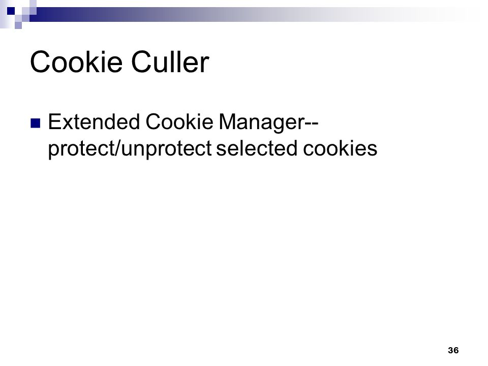 36 Cookie Culler Extended Cookie Manager-- protect/unprotect selected cookies