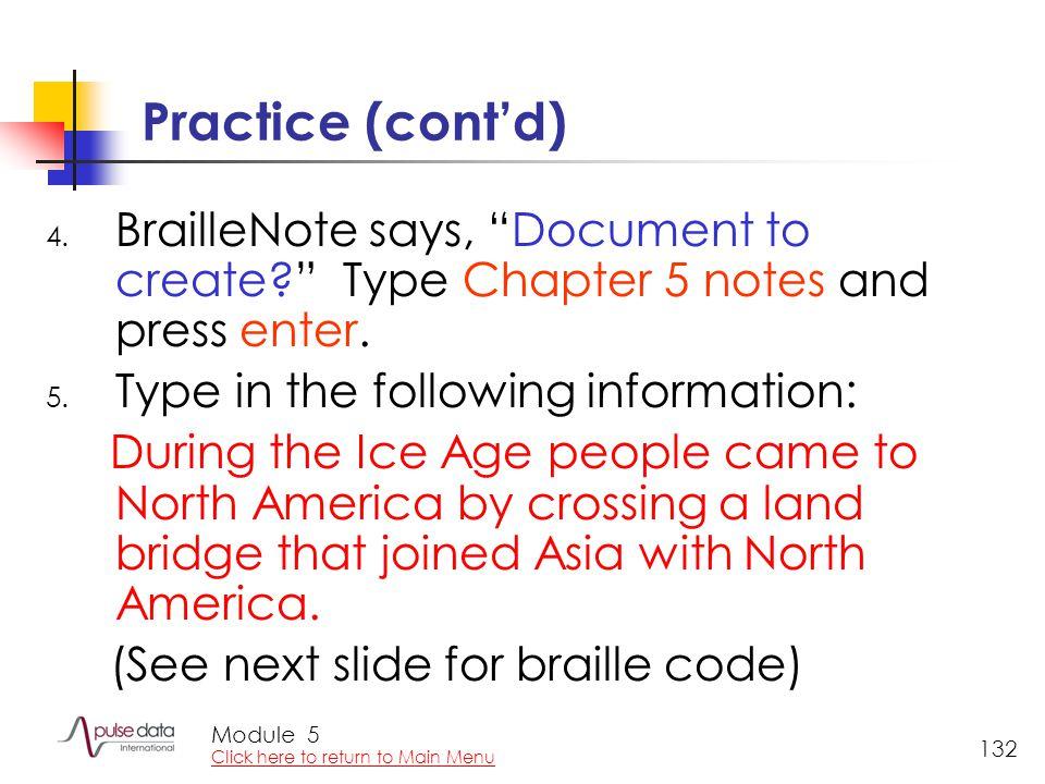 Module 132 Practice (cont'd) 4.