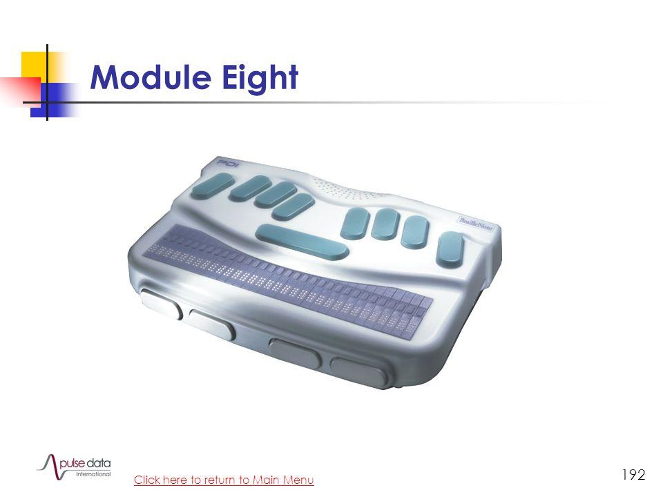 Module 192 Module Eight Click here to return to Main Menu