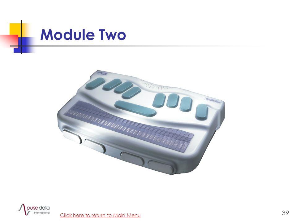 Module 39 Module Two Click here to return to Main Menu
