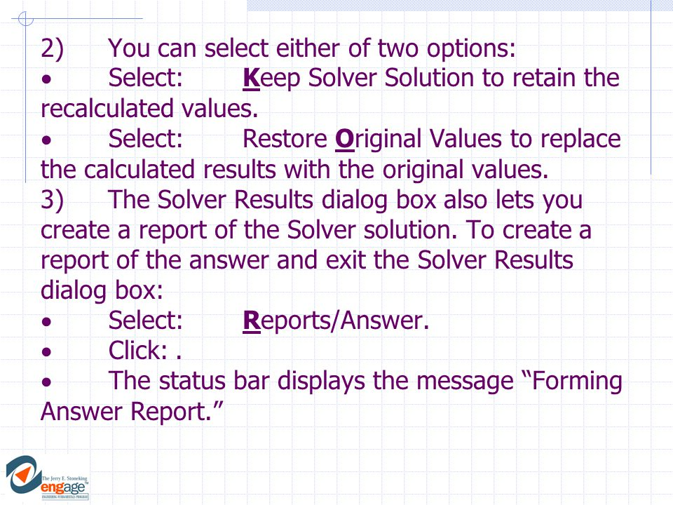 4)The report is briefly displayed before you are returned to the active worksheet.