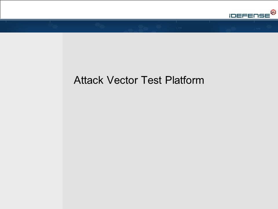 Attack Vector Test Platform