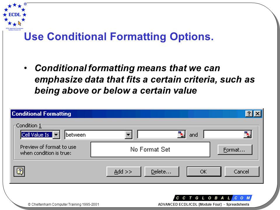 © Cheltenham Computer Training 1995-2001 ADVANCED ECDL/ICDL [Module Four] - Spreadsheets Assign a Macro to a Custom Button on a Toolbar.