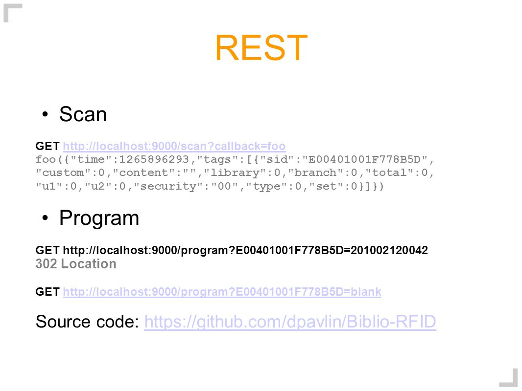 REST Scan GET http://localhost:9000/scan?callback=foohttp://localhost:9000/scan?callback=foo foo({