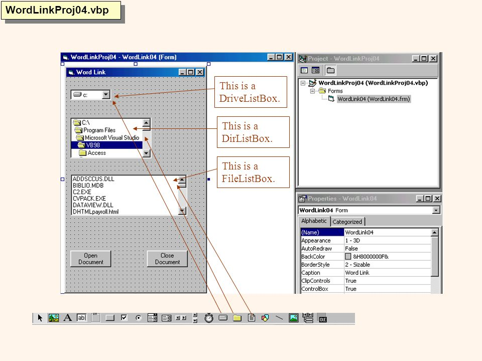 WordLinkProj04.vbp This is a DriveListBox. This is a DirListBox. This is a FileListBox.
