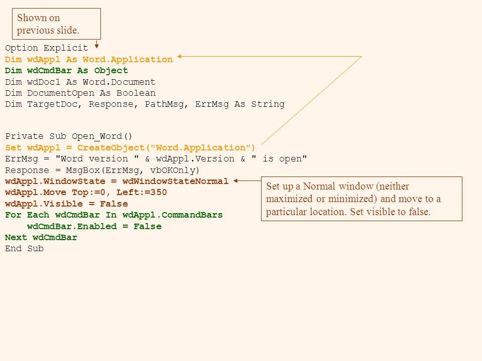 Private Sub Open_Word() Set wdAppl = CreateObject(