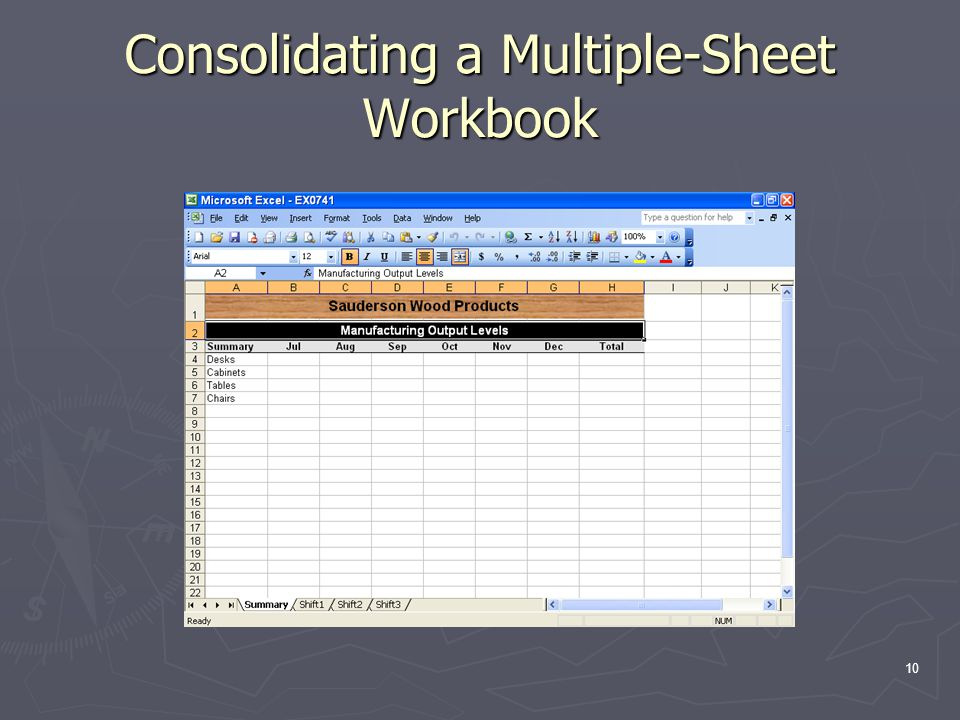 10 Consolidating a Multiple-Sheet Workbook