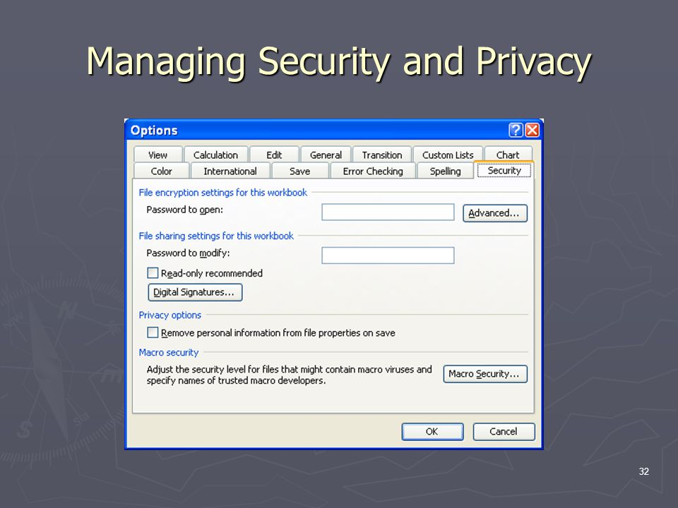32 Managing Security and Privacy