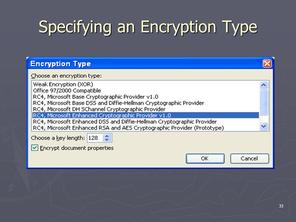 33 Specifying an Encryption Type