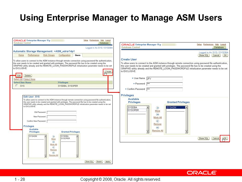 Copyright © 2008, Oracle. All rights reserved. 1 - 28 Using Enterprise Manager to Manage ASM Users