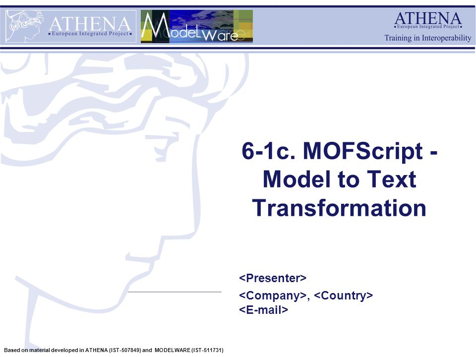 32 Based on material developed in ATHENA (IST-507849) and MODELWARE (IST-511731) Traceability model