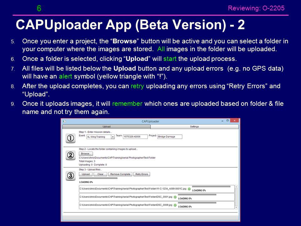 Reviewing: O-2205 CAPUploader App (Beta Version) - 2 6 5.
