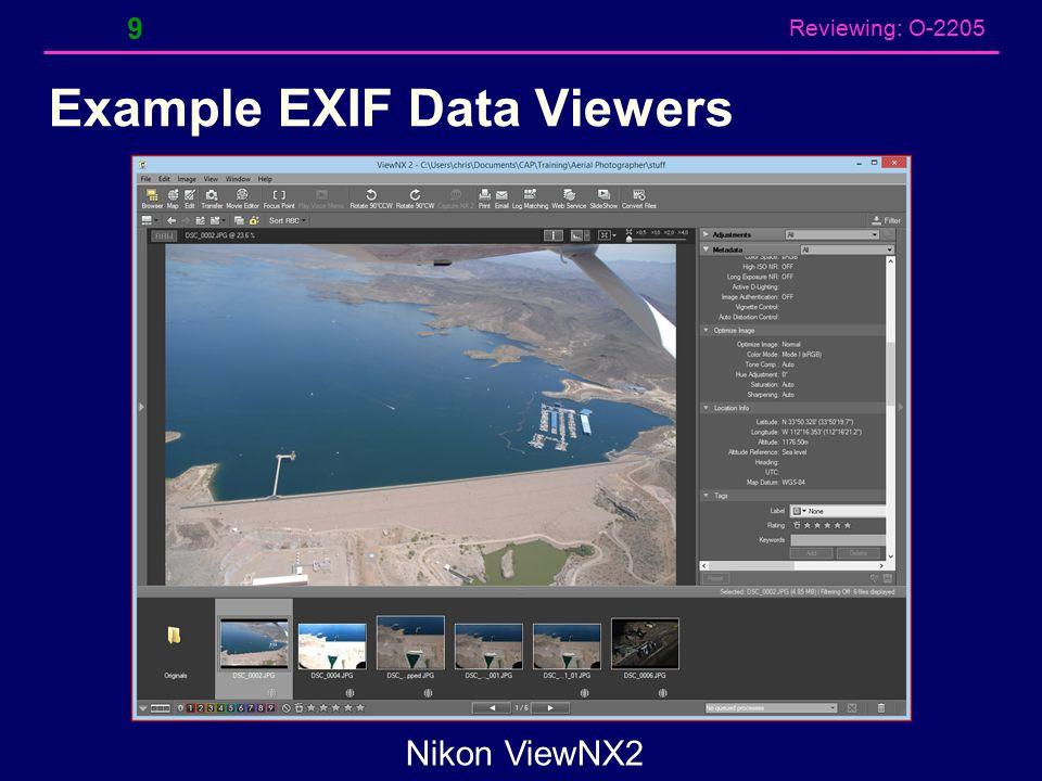 Reviewing: O-2205 Example EXIF Data Viewers 9 Nikon ViewNX2