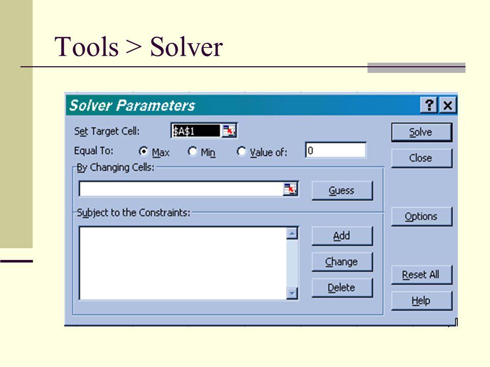 Tools > Solver