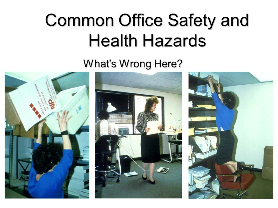 Common Office Safety and Health Hazards What's Wrong Here?