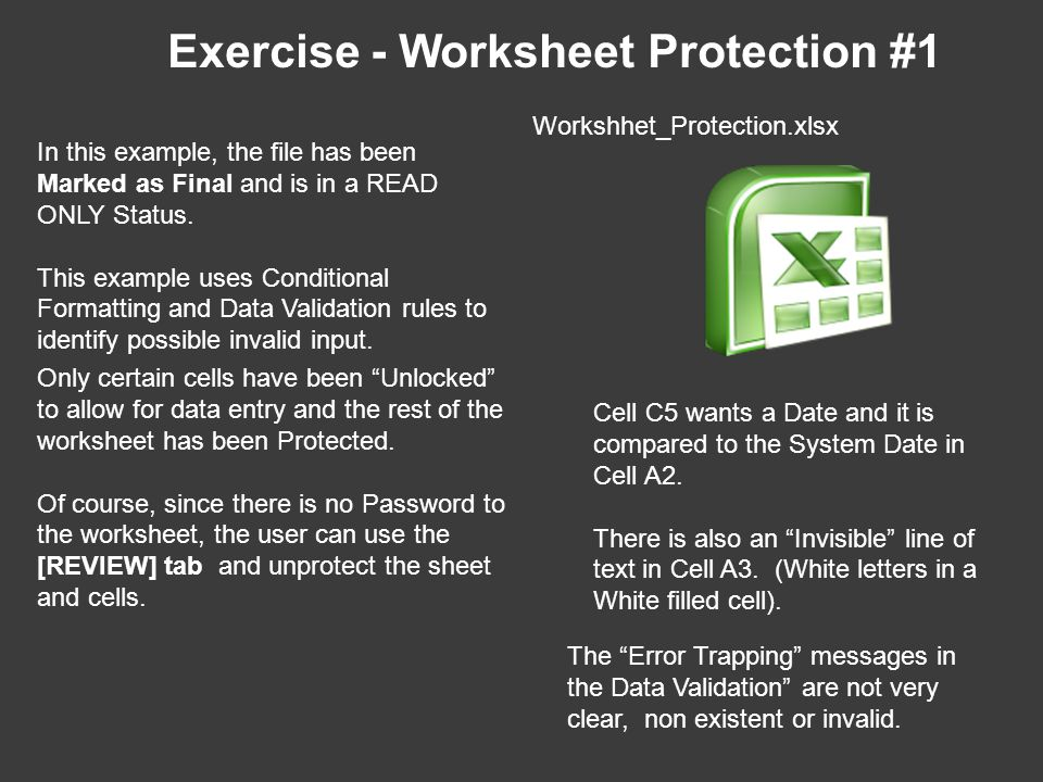 Exercise - Worksheet Protection #1 In this example, the file has been Marked as Final and is in a READ ONLY Status.