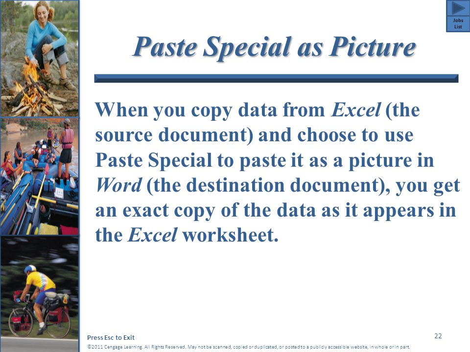 Press Esc to Exit ©2011 Cengage Learning. All Rights Reserved. May not be scanned, copied or duplicated, or posted to a publicly accessible website, i