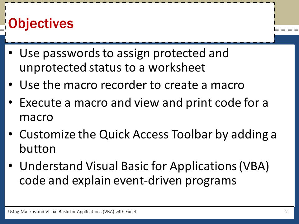 Using Macros and Visual Basic for Applications (VBA) with Excel23 Adding a Button to the Quick Access Toolbar, Assigning the Button a Macro, and Using the Button