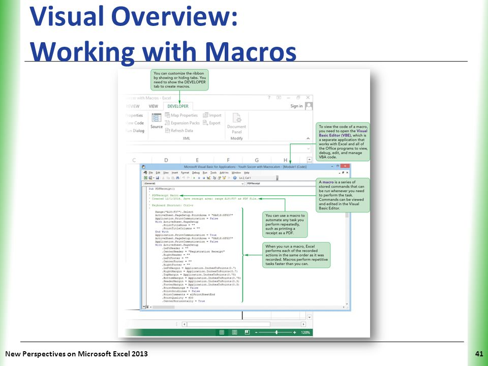 XP New Perspectives on Microsoft Excel 201341 Visual Overview: Working with Macros