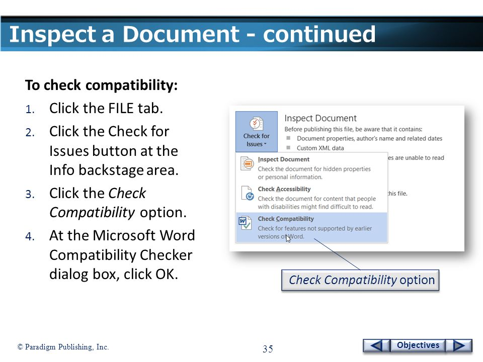 © Paradigm Publishing, Inc. 35 Objectives Inspect a Document - continued To check compatibility: 1.