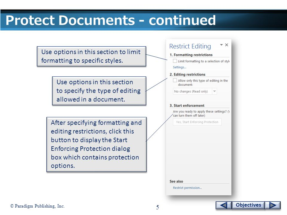 © Paradigm Publishing, Inc.26 Objectives Restrict Documents - continued To encrypt a document: 1.
